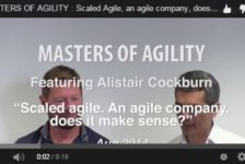 Vidéo « Masters of Agility with Alistair Cockburn » sequence 4: Scaled Agile. Agile company